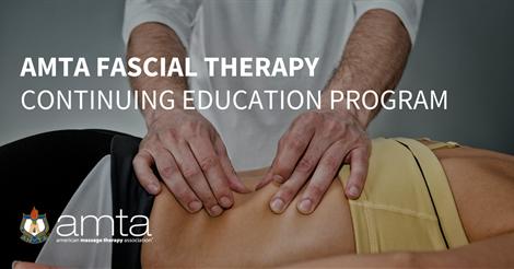 AMTA Fascial Therapy Continuing Education Program