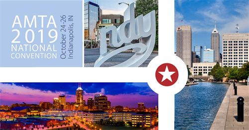 AMTA 2019 National Convention Indianapolis, IN October 24-26 2019